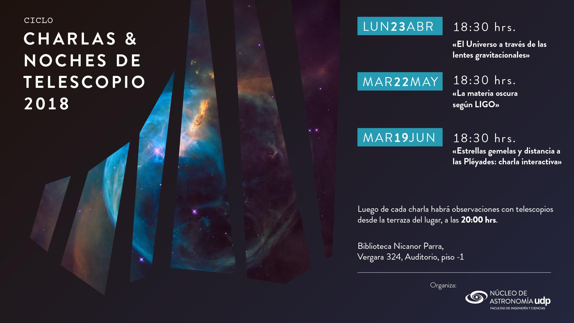 El Núcleo de Astronomía UDP te invita a sus Ciclos de Charlas y Noches de Telescopio 2018