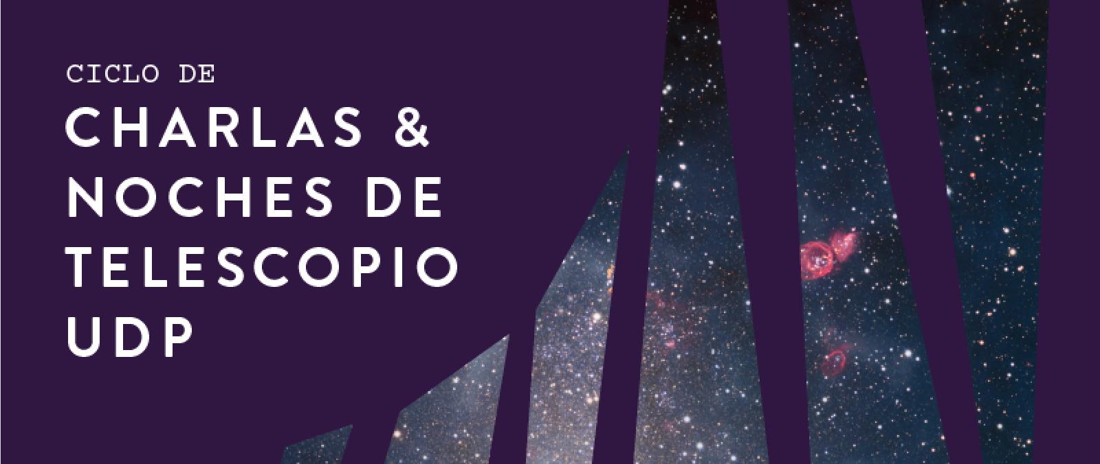 Charlas y Noches de Telescopio 2019 1º semestre