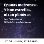 Enanas marrones: ni tan estrellas, ni tan planetas. Juan carlos Beamín, CCCs Universidad Autónoma
