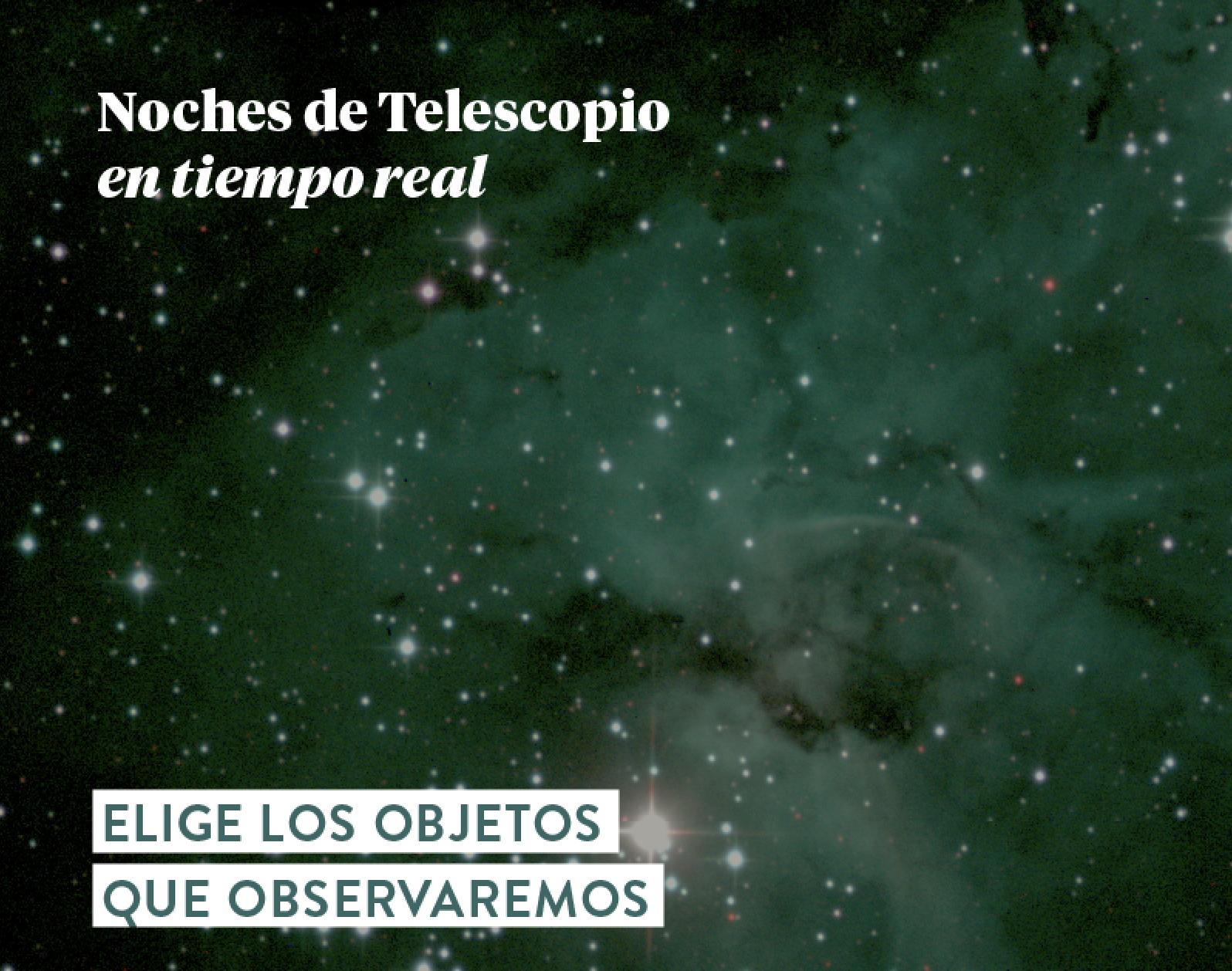 Noches de Telescopio en Tiempo Real